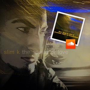 Slim K - The Speed of Love
